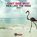 RIDE LIKE THE WIND (RMX RODY ARDUINI 2016)